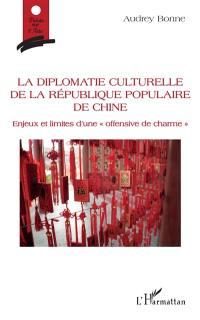 La diplomatie culturelle de la République populaire de Chine