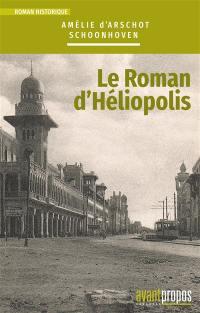 Le roman d'Héliopolis