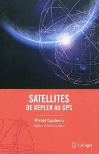 Satellites : de Kepler au GPS