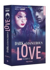 Dark and dangerous love. Volume 3