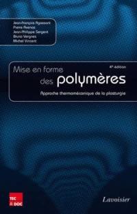 Mise en forme des polymères