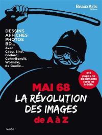 Mai 68 : la révolution des images de A à Z