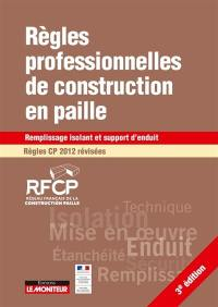 Règles professionnelles de construction en paille, règles CP 2012 révisées : remplissage isolant et support d'enduit