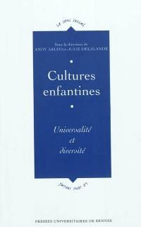 Cultures enfantines : universalité et diversité