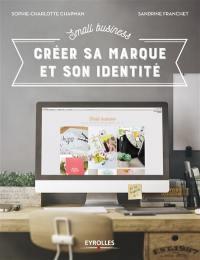 Créer sa marque et son identité