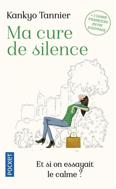 Ma cure de silence : et si on essayait le calme ?