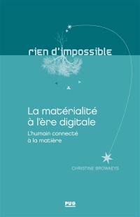 La matérialité à l'ère digitale