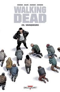 Walking dead. Volume 28, Vainqueurs
