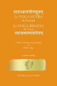 Le Yoga-sûtra de Pantajali. Le yoga-bhasya de Vyasa