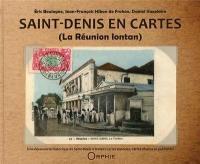 Saint-Denis en cartes : la Réunion lontan