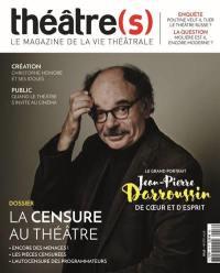 Théâtre(s) : le magazine de la vie théâtrale. n° 16, La censure au théâtre