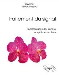Traitement du signal : représentation des signaux et systèmes continus