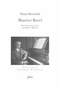 Maurice Ravel. Suivi de Esquisse autobiographique