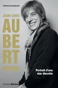 Jean-Louis Aubert intime : portrait d'un enfant du rock