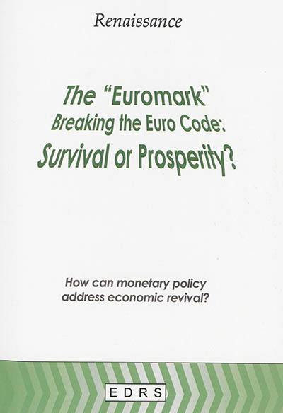The euromark, breaking the Euro code