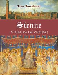 Sienne, ville de la Vierge