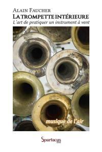 La trompette intérieure ou Musique de l'air