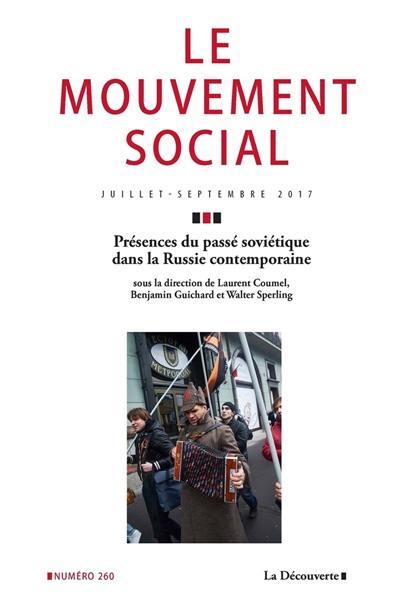 Mouvement social (Le), Présences du passé soviétique dans la Russie contemporaine