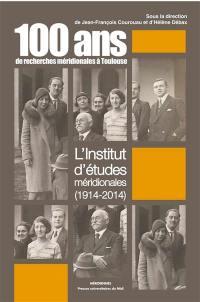 100 ans de recherches méridionales à Toulouse