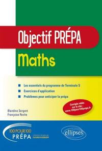 Maths : objectif prépa