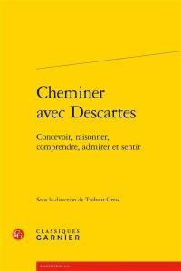 Cheminer avec Descartes