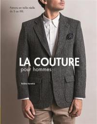 La couture pour homme : patrons en taille réelle du S au XXL