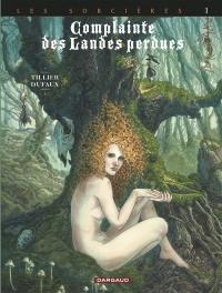 Complainte des landes perdues, Les sorcières. Volume 1, Tête noire