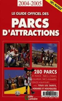 Le guide officiel des parcs d'attractions