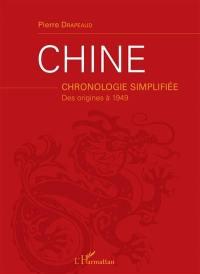 Chine : chronologie simplifiée : des origines à 1949
