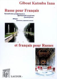 Russe pour Français et français pour Russes