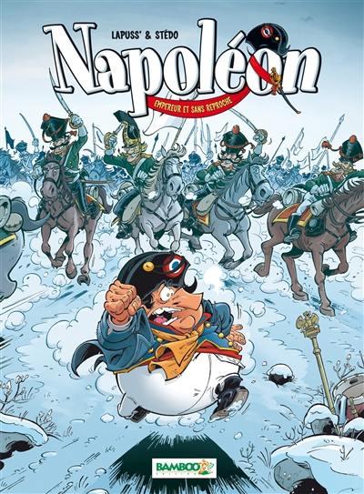 Napoléon. Volume 2, Empereur et sans reproche