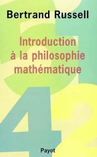 Introduction à la philosophie mathématique