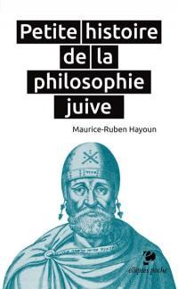Petite histoire de la philosophie juive