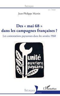 Des mai 68 dans les campagnes françaises ? : les contestations paysannes dans les années 1968