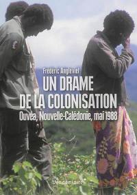 Un drame de la colonisation