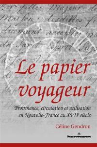 Le papier voyageur