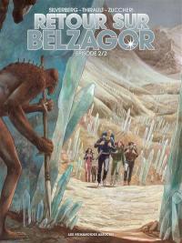 Retour sur Belzagor. Volume 2