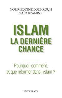 Islam, la dernière chance