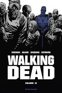 Walking dead. Volume 12,