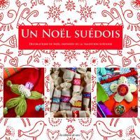 Un Noël suédois : décorations de Noël inspirées de la tradition suédoise