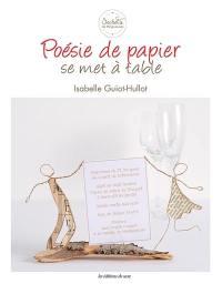 Poésie de papier se met à table