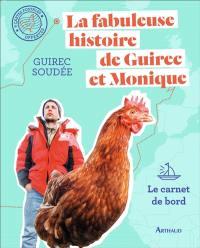 La fabuleuse histoire de Guirec et Monique