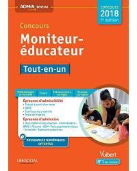 Concours moniteur-éducateur : tout-en-un, mise en situation professionnelle : concours 2018-2019