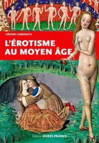 L'érotisme au Moyen Age