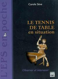 Le tennis de table en situation