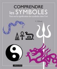 Comprendre les symboles : tout sur la signification des symboles dans l'art