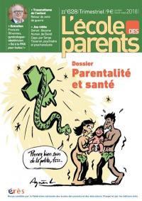 L'Ecole des parents. n° 628, Parentalité et santé : lutter contre les inégalités scolaires