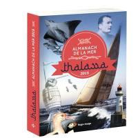 Thalassa : almanach de la mer : 2018