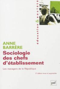 Sociologie des chefs d'établissement : les managers de la République