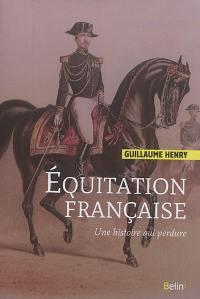 Equitation française : une histoire qui perdure